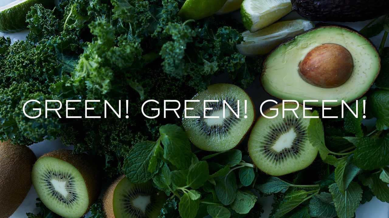 GREEN! GREEN! GREEN!