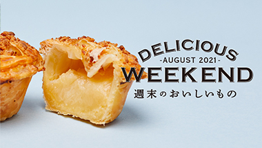 DELICIOUS WEEKEND AUGUST 2021